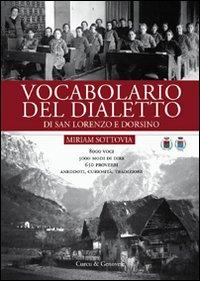 Vocabolario del dialetto di San Lorenzo e Dorsino