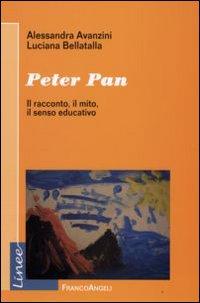 Peter Pan. Il racconto, il mito, il senso educativo