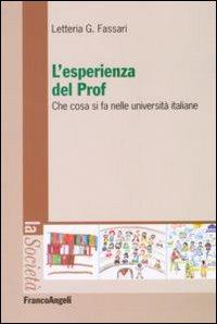 L'esperienza del prof. Che cosa si fa nelle università italiane