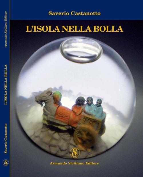L'isola nella bolla