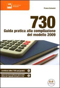730. Guida pratica alla compilazione del modello 2009