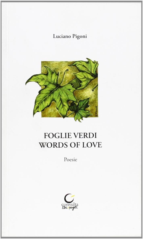 Foglie verdi. Words of love