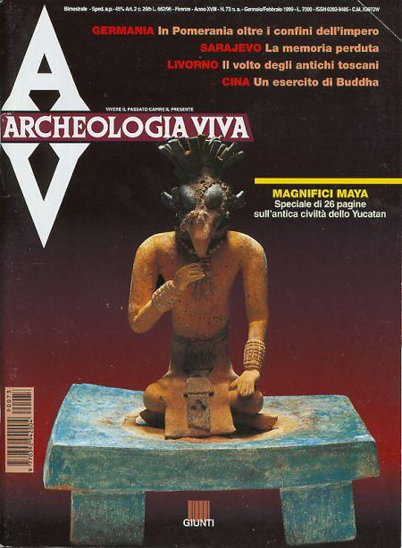 Archeologia Viva n. 73 - gennaio/febbraio 1999