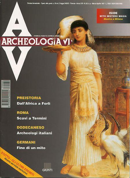 Archeologia Viva n. 62 - marzo/aprile 1997