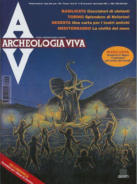Archeologia Viva n. 56 - marzo/aprile 1996