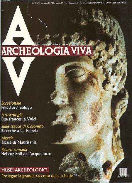 Archeologia Viva n. 14 - novembre/dicembre 1990