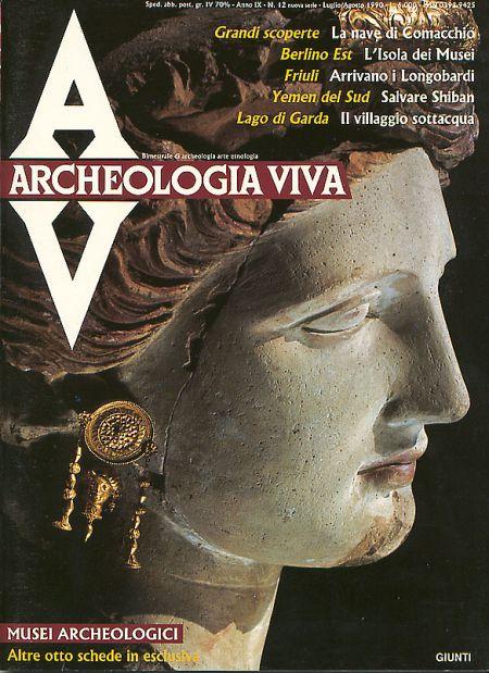 Archeologia Viva n. 12 - luglio/agosto 1990