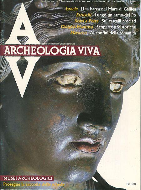 Archeologia Viva n. 11 - maggio/giugno 1990
