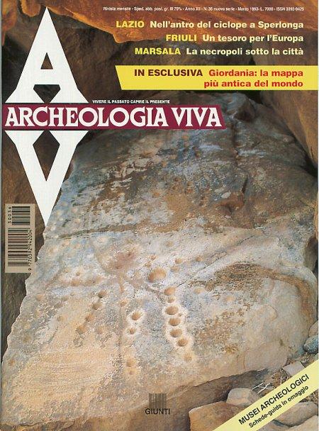 Archeologia Viva n. 36 - marzo 1993