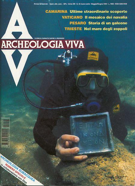 Archeologia Viva n. 45 - maggio/giugno 1994