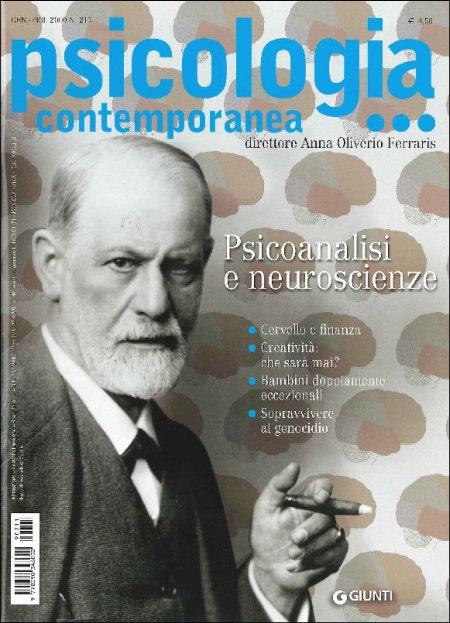 Psicologia Contemporanea n. 211 -Gennaio/Febbraio 2009. Rivista Bimestrale - Direttore Anna Oliverio Ferraris