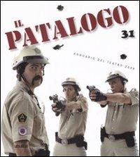 Il patalogo. Annuario del teatro 2008. Vol. 31: Nueva hispanidad