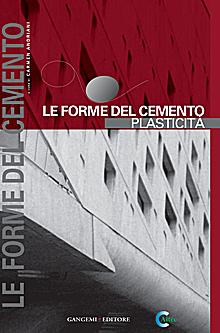 Le forme del cemento. Plasticità. Ediz. illustrata