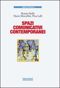 Spazi comunicativi contemporanei
