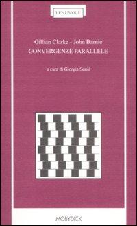 Convergenze parallele. Testo inglese a fronte