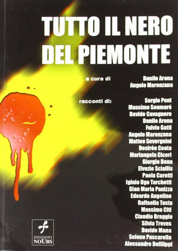 Tutto il nero del Piemonte