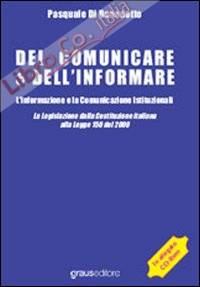 Del comunicare e dell'informare. L'informazione e la comunicazione istituzionali