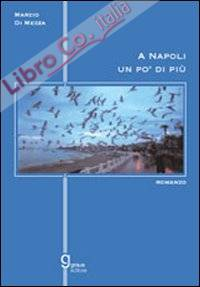 A Napoli un pò di più