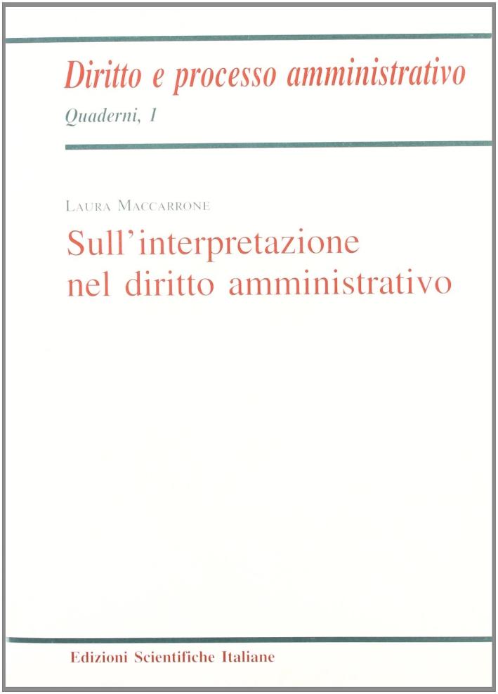 Sull'interpretazione nel diritto amministrativo