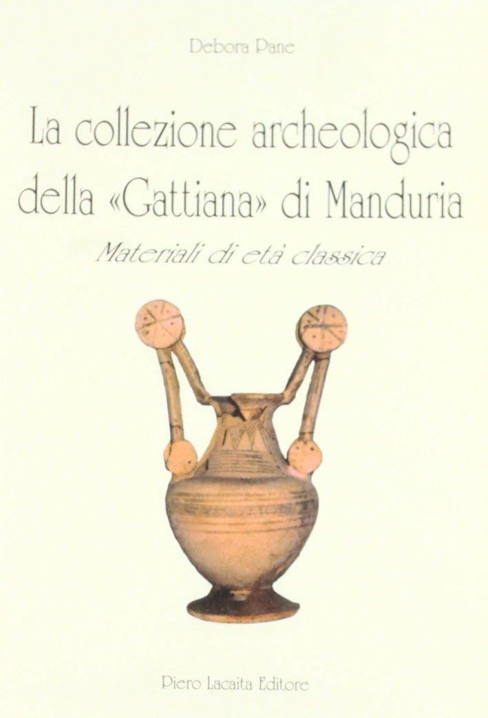 La collezione archeologica della gattiana di Manduria