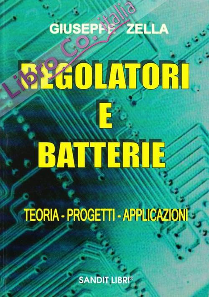 Regolatori e batterie