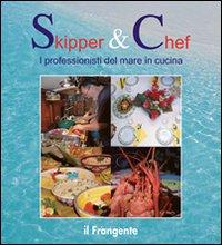 Skipper & chef. I professionisti del mare in cucina