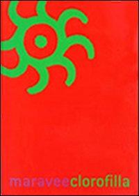 Maravee 2004. Clorofilla
