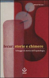 Iecur: storie e chimere. Schegge di storia dell'epatologia