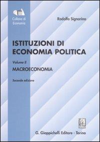 Istituzioni di economia politica. Vol. 2: Macroeconomia