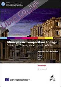 Atmospheric composition change. Causes and consequences. Local to global. Con CD-ROM