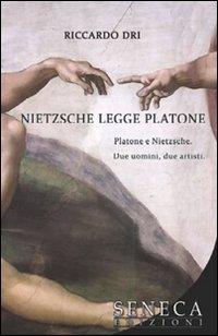Nietzsche legge Platone. Platone e Nietzsche. Due uomini, due artisti