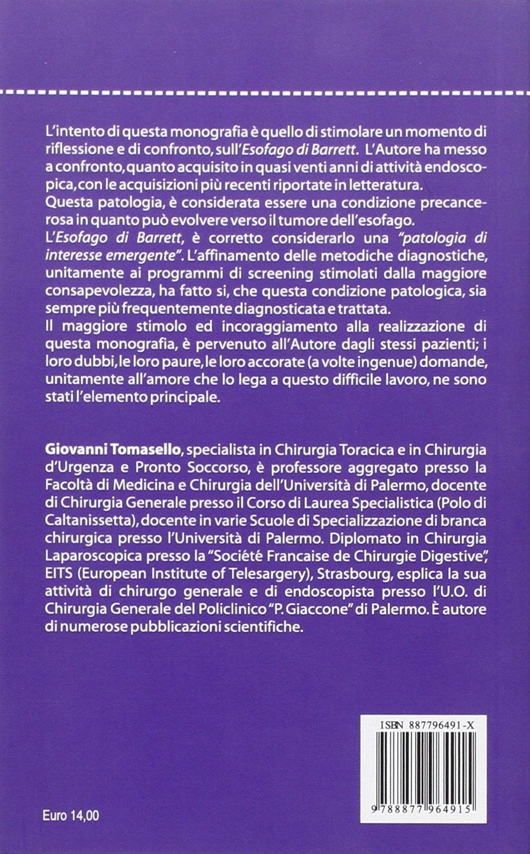 L'esofago di Barrett. Valutazioni personali dell'endoscopista e analisi sulle più recenti acquisizioni scientifiche