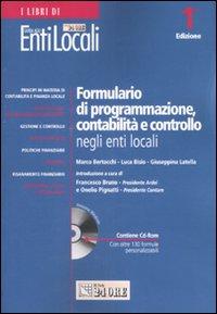 Formulario di programmazione, contabilità e controllo negli enti locali. Con CD-ROM
