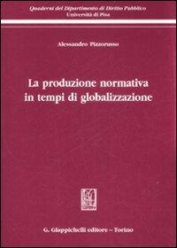 La produzione normativa in tempi di globalizzazione