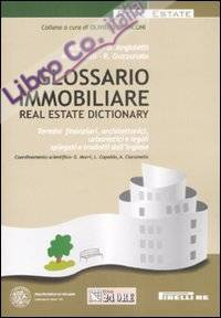 Glossario immobiliare-Real estate dictionary. Ediz. italiana e inglese