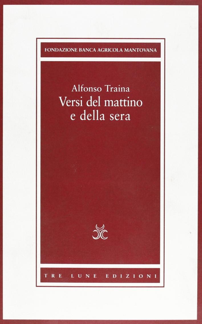 Alfonso Traina. Versi del mattino e della sera