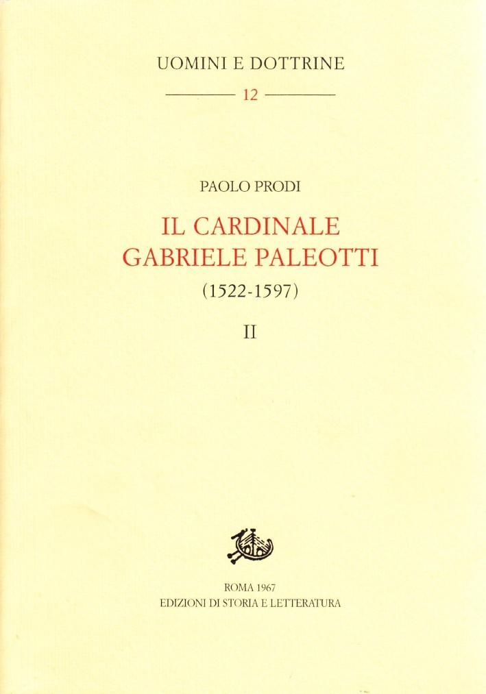 Il cardinale Gabriele Paleotti (1522-1597). Vol. 2