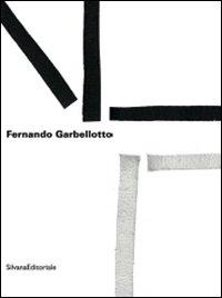 Fernando Garbellotto. FNT. Fractal net thinking. Catalogo della mostra (Mestre, 27 marzo-4 aprile 2009). Ediz. italiana e inglese