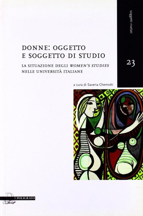 Donne oggetto e soggetto di studio. La situazione degli women.s studies nelle università italiane