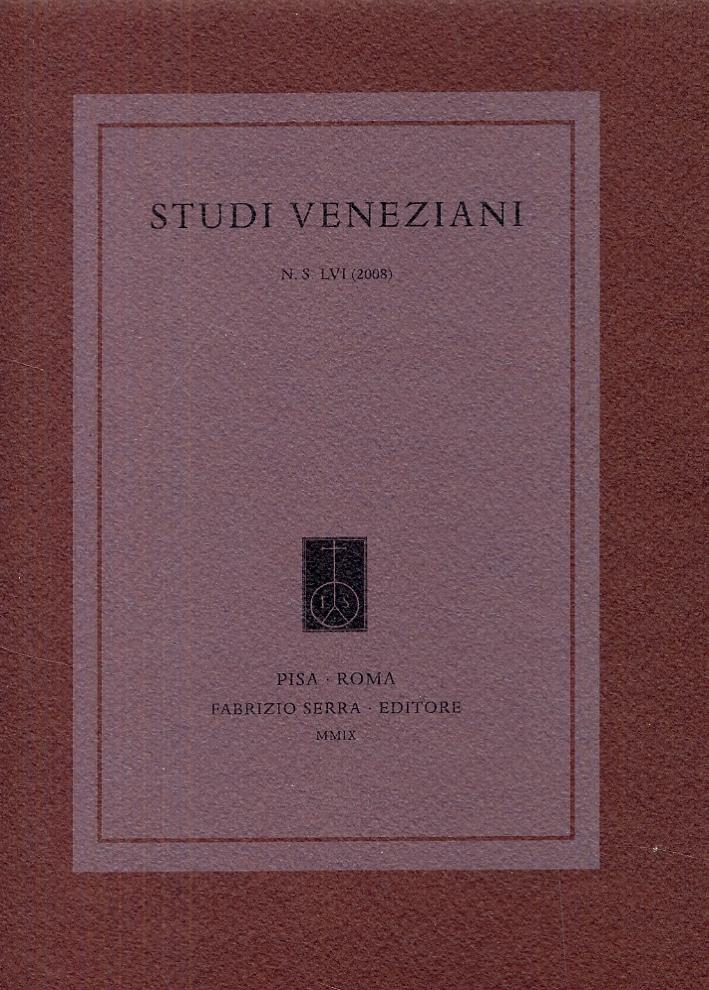 Studi Veneziani. 56. 2008