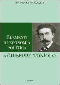 Elementi di economia politica in giuseppe toniolo