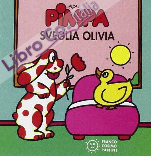 Pimpa sveglia Olivia. Ediz. illustrata