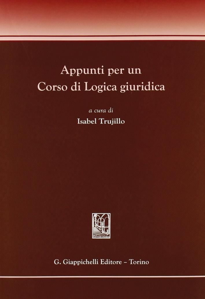 Appunti per un corso di logica giuridica
