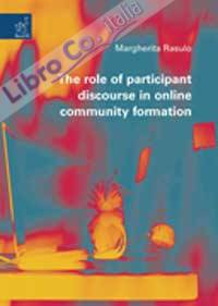 The role of participant discourse in online community formation