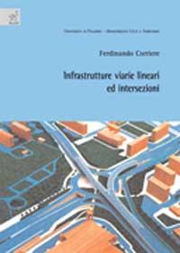 Infrastrutture viarie lineari e intersezioni