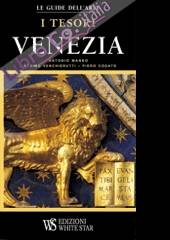 Le trésor de Venise. Ediz. illustrata