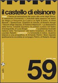 Il castello di Elsinore. 59. 2009. Rivista semetrale curata dal Dams di Torino