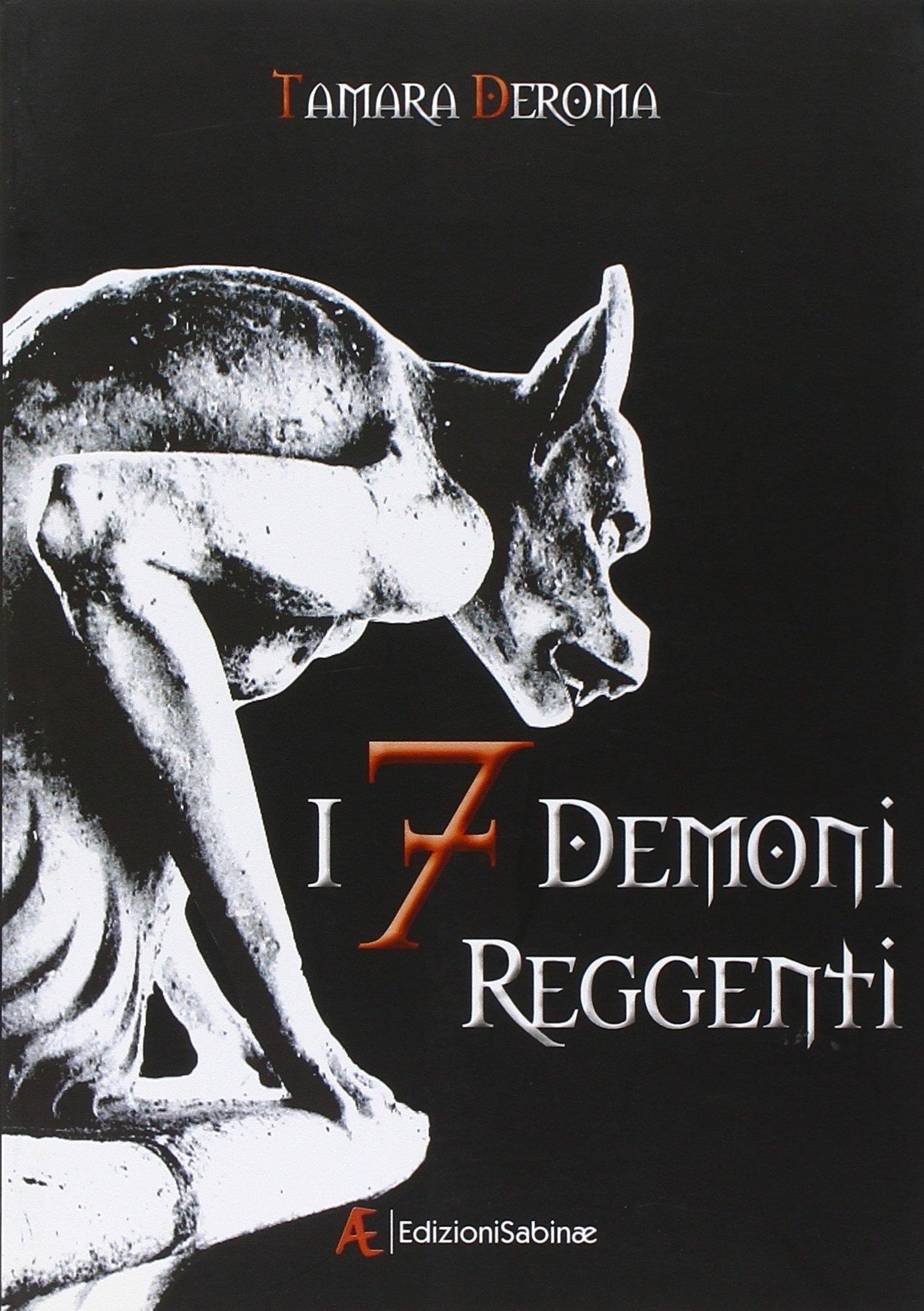 I 7 demoni reggenti. Vol. 1