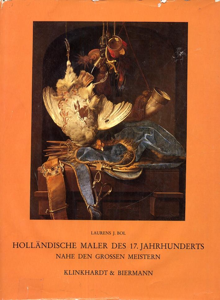 Hollandische Maler des 17. jahrhunderts nahe den großen Meistern. Landschaften und Stilleben