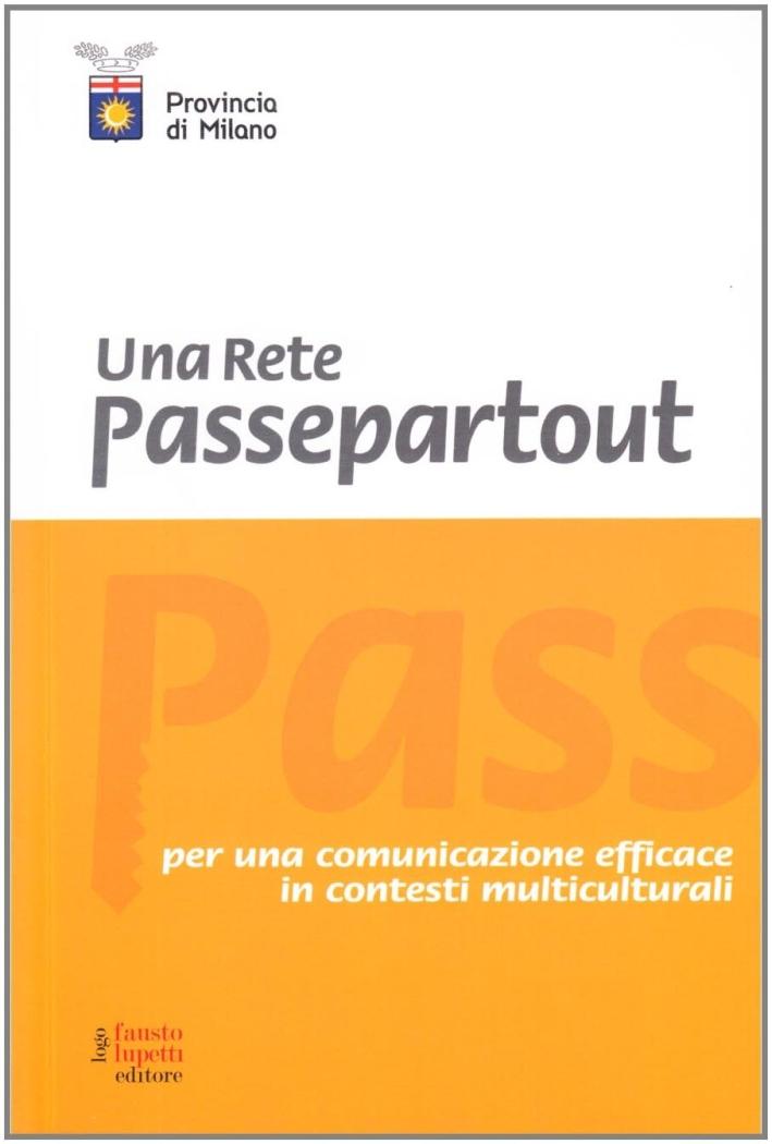 Una rete passpartout